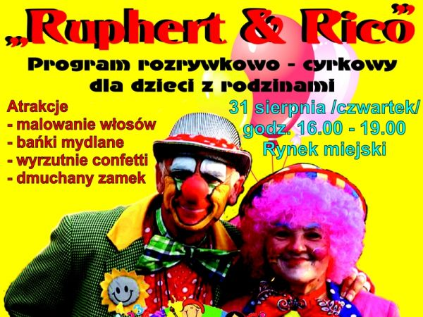 "Program rozrywkowo-cyrkowy The Clown Circus Show ""Ruphert & Rico"""